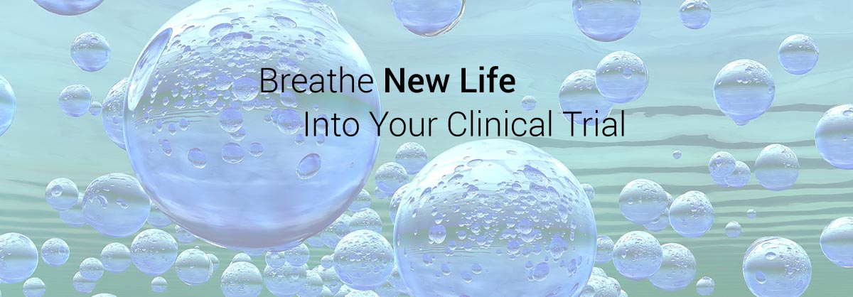 Breathe New Life Into Your Clinical Trial